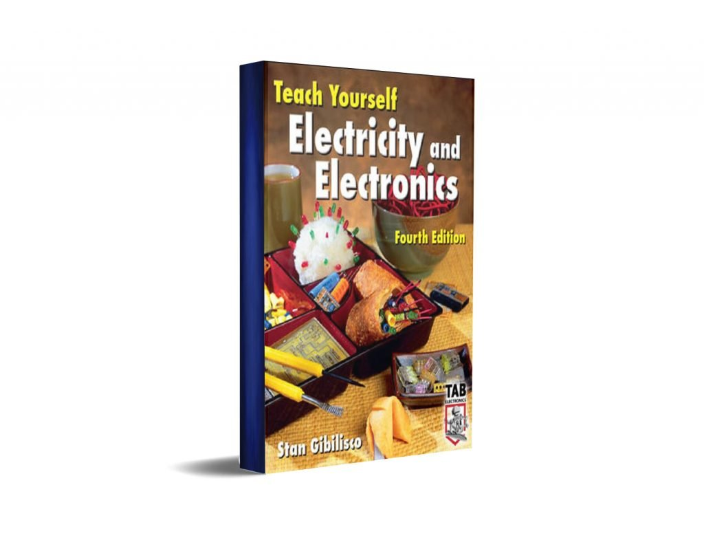 Teach Yourself Electricity and Electronics Fourth Edition By Stan Gibilisco Free Ebook
