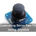 Controlling Servo Pan-Tilt Using Joystick