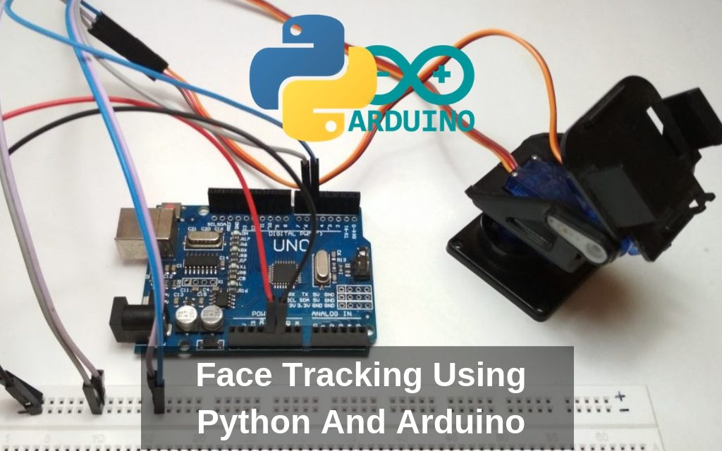 Face Tracking Using Python And Arduino