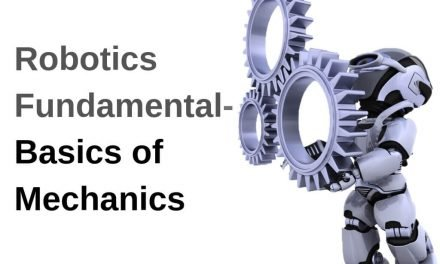 Robotics Fundamental- Basics of Mechanics