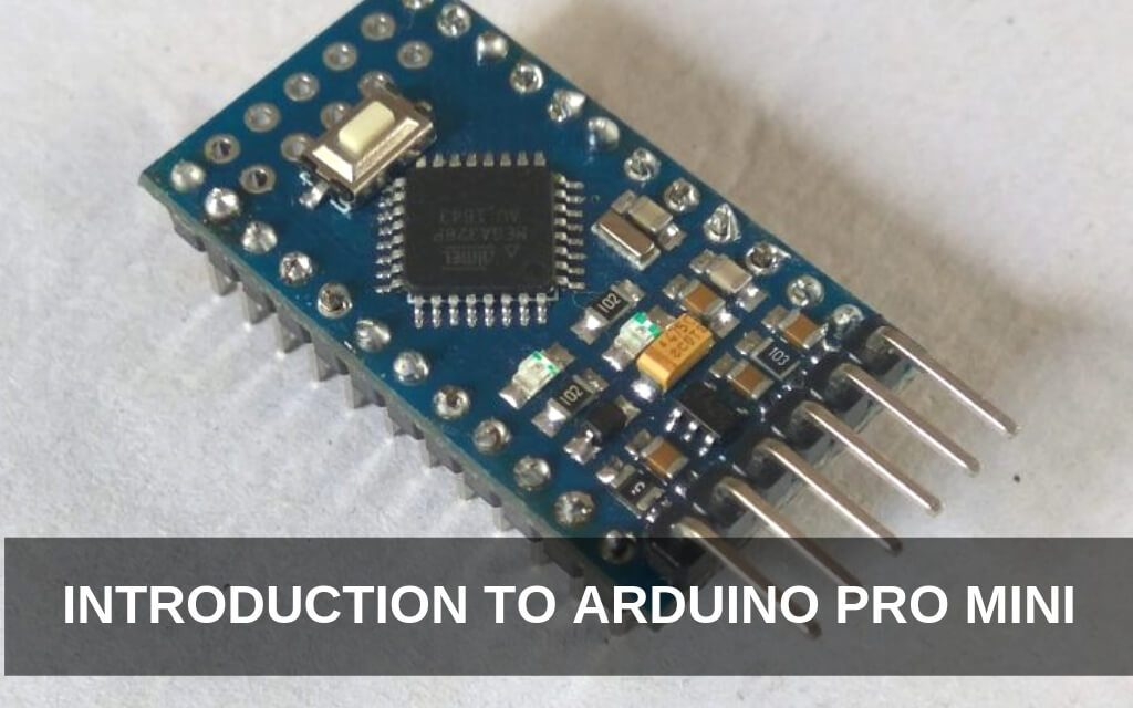 Introduction to Arduino Pro Mini