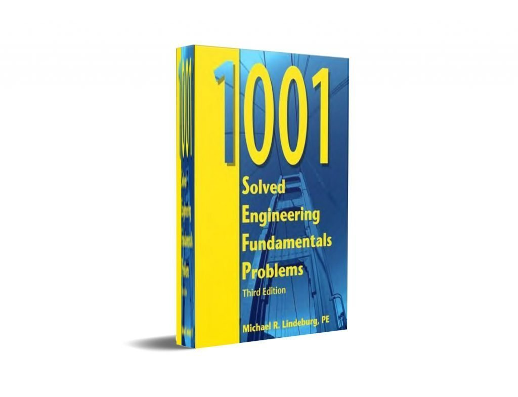 1001 Solved Engineering Fundamentals Problems by Michael R. Lindeburg