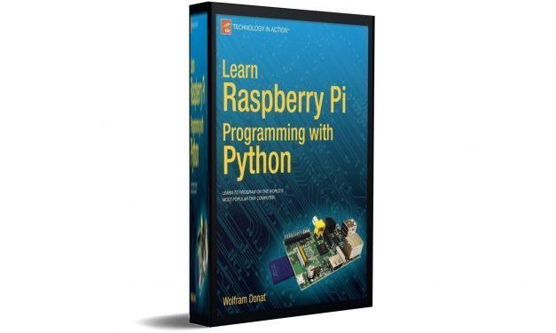 Learn Raspberry Pi Programming with Python by  Wolfram Donat