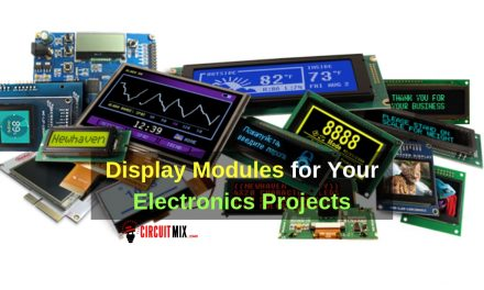 Display Modules for Your Electronics Projects