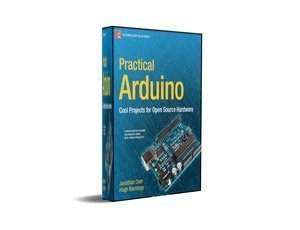 FREE Download Practical Arduino Projects for Open Source Hardware