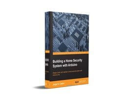 FREE Download Building a Home Security System with Arduino eBook