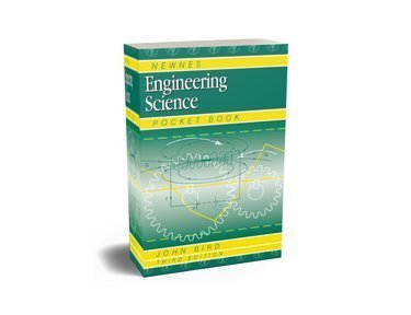 Newnes Engineering Science Pocket Book by John Bird