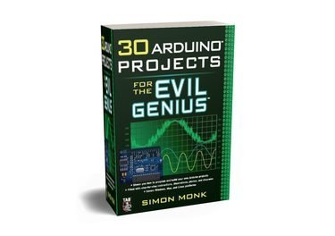 FREE Download 30 Arduino Projects for the Evil Genius Book