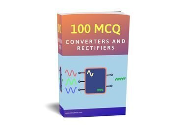 FREE Download PDF MCQ on Converters and Rectifiers