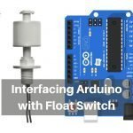 Interfacing Arduino with Float Sensor